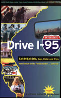 Cover of Drive I-95: Exit by Exit Info, Maps, History and Trivia.