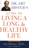 Cover of Dr. Art Hister's Guide to Living a Long and Healthy Life.